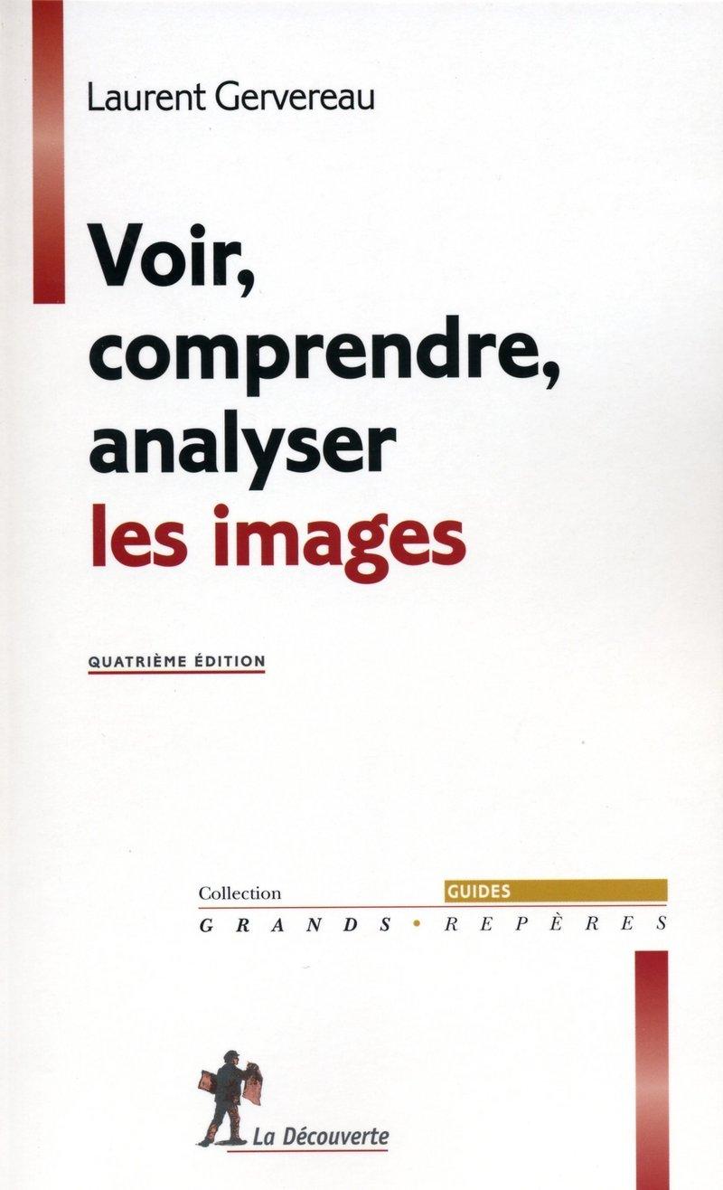 Voir, comprendre, analyser les images