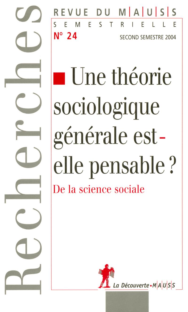 Une théorie sociologique générale est-elle pensable ?