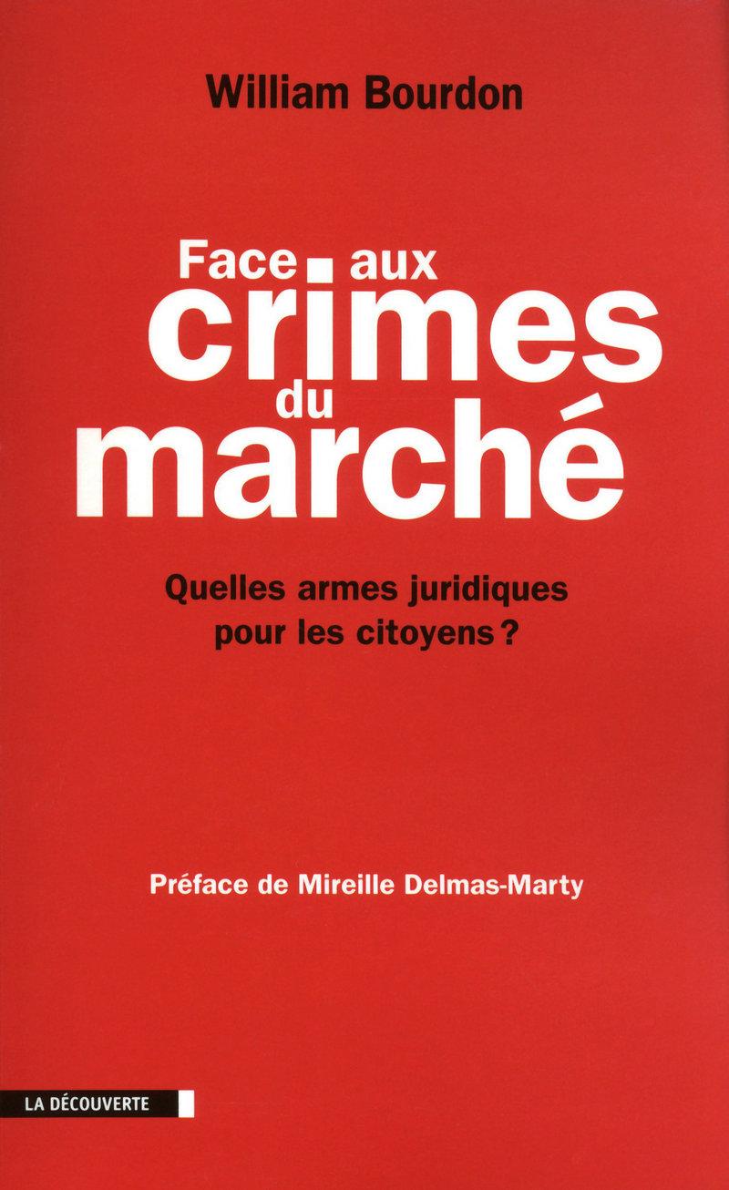 Face aux crimes du marché