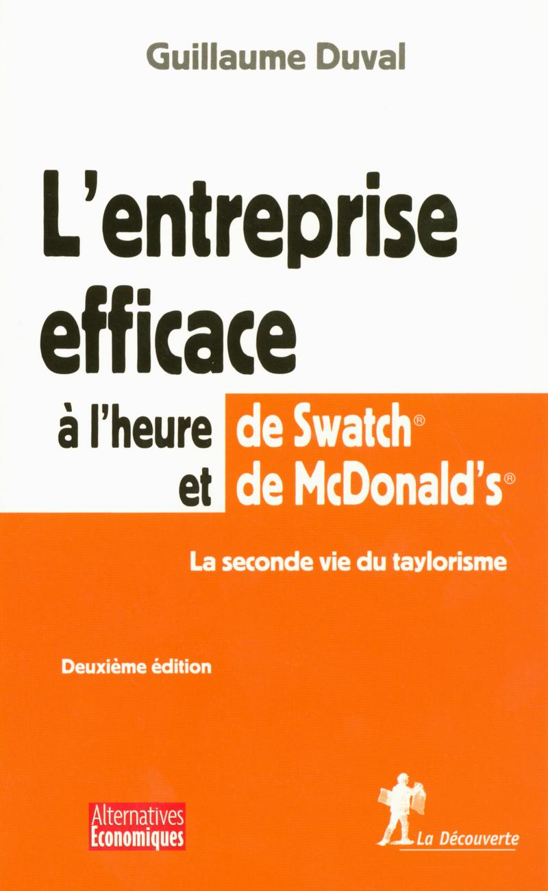 L'entreprise efficace à l'heure de Swatch et de McDonald's