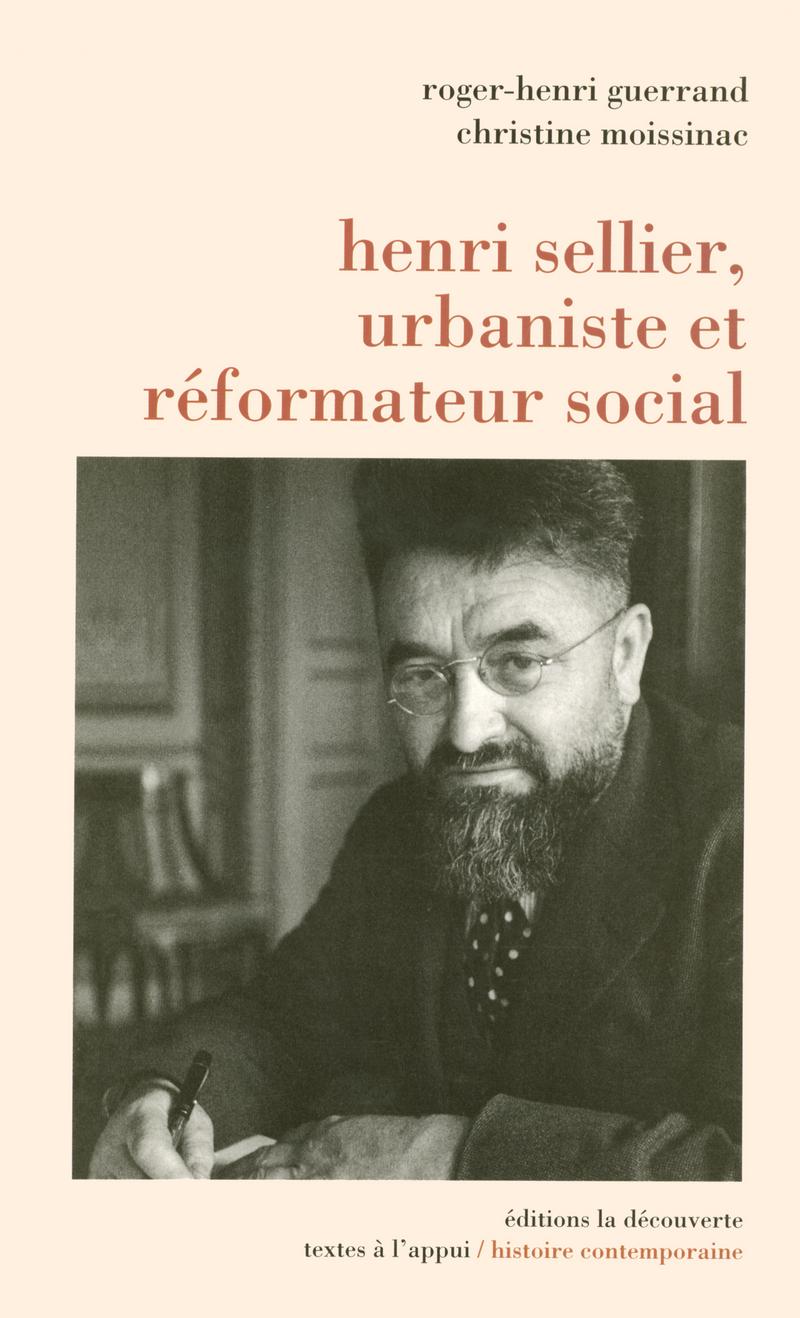 Henri Sellier, urbaniste et réformateur social
