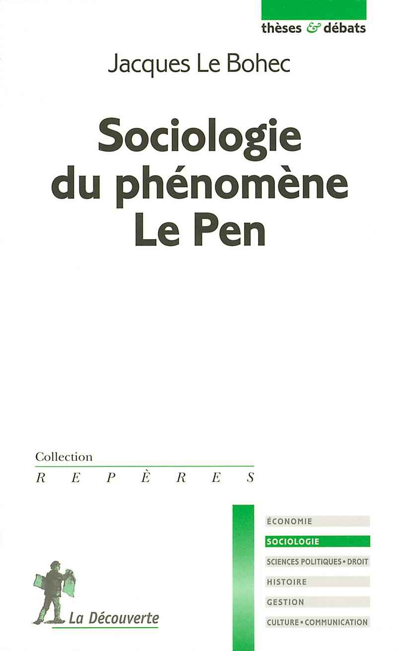 Sociologie du phénomène Le Pen