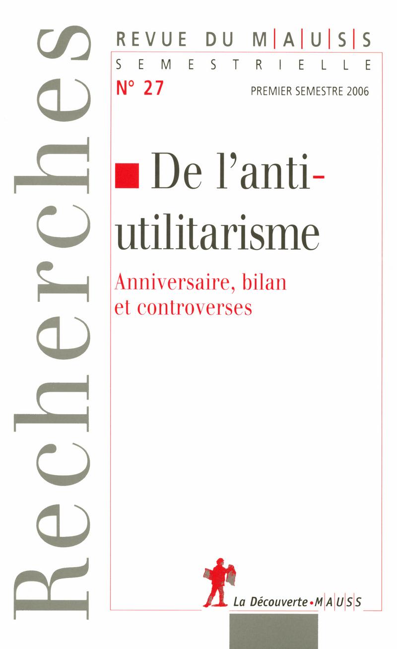 De l'anti-utilitarisme