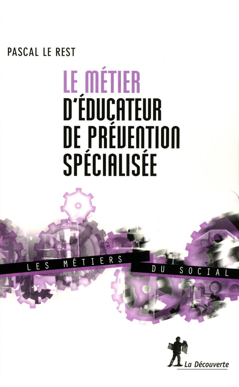 Le métier d'éducateur de prévention spécialisée