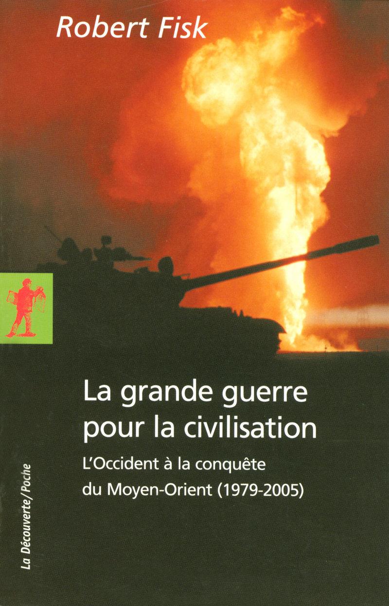 La grande guerre pour la civilisation
