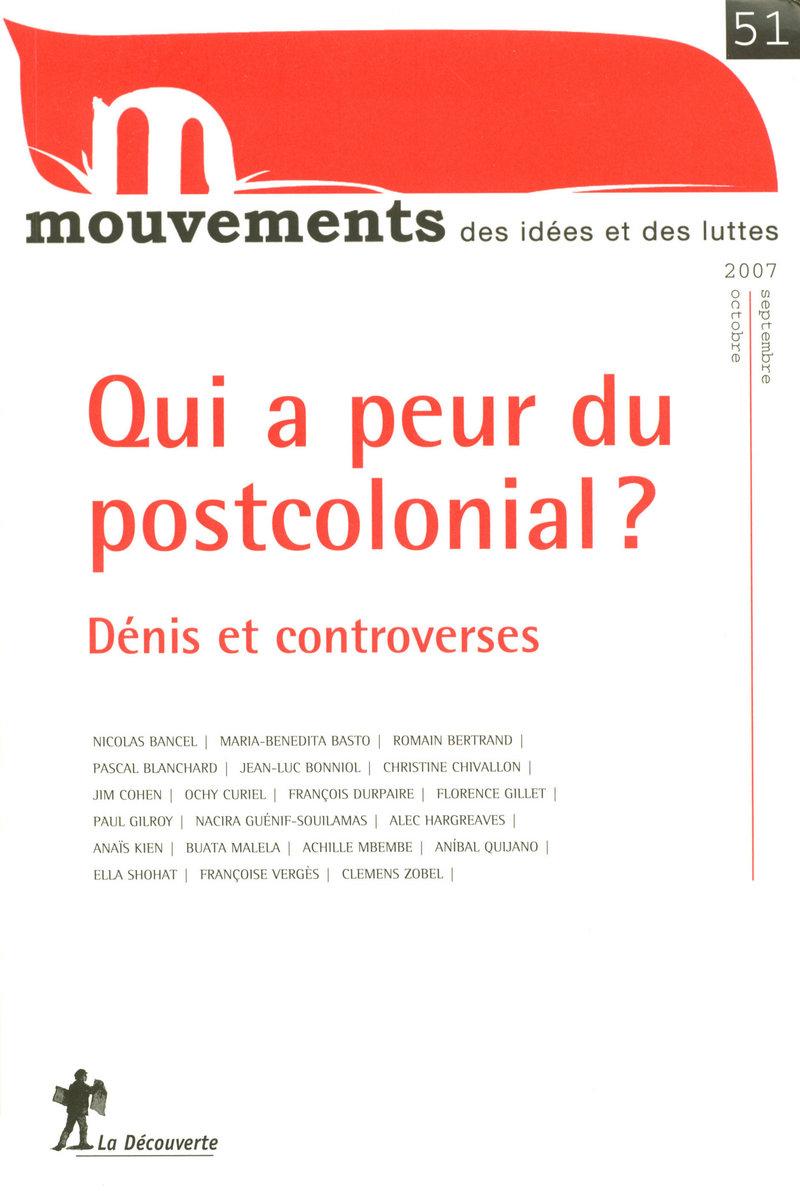 Qui a peur du postcolonial ?