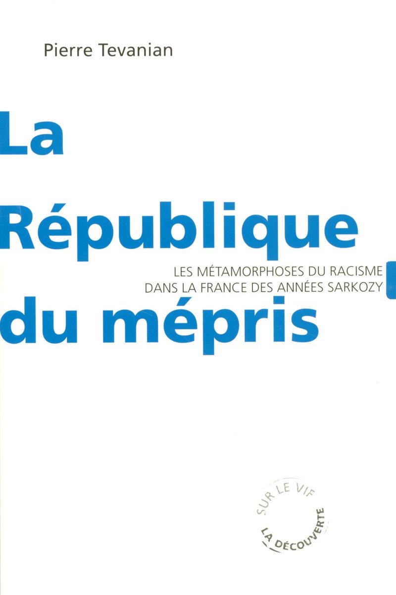 La République du mépris