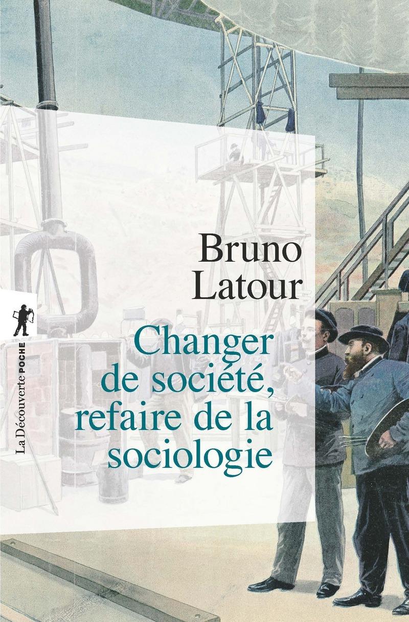 Changer de société, refaire de la sociologie