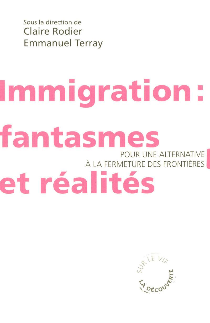 Immigration : fantasmes et réalités