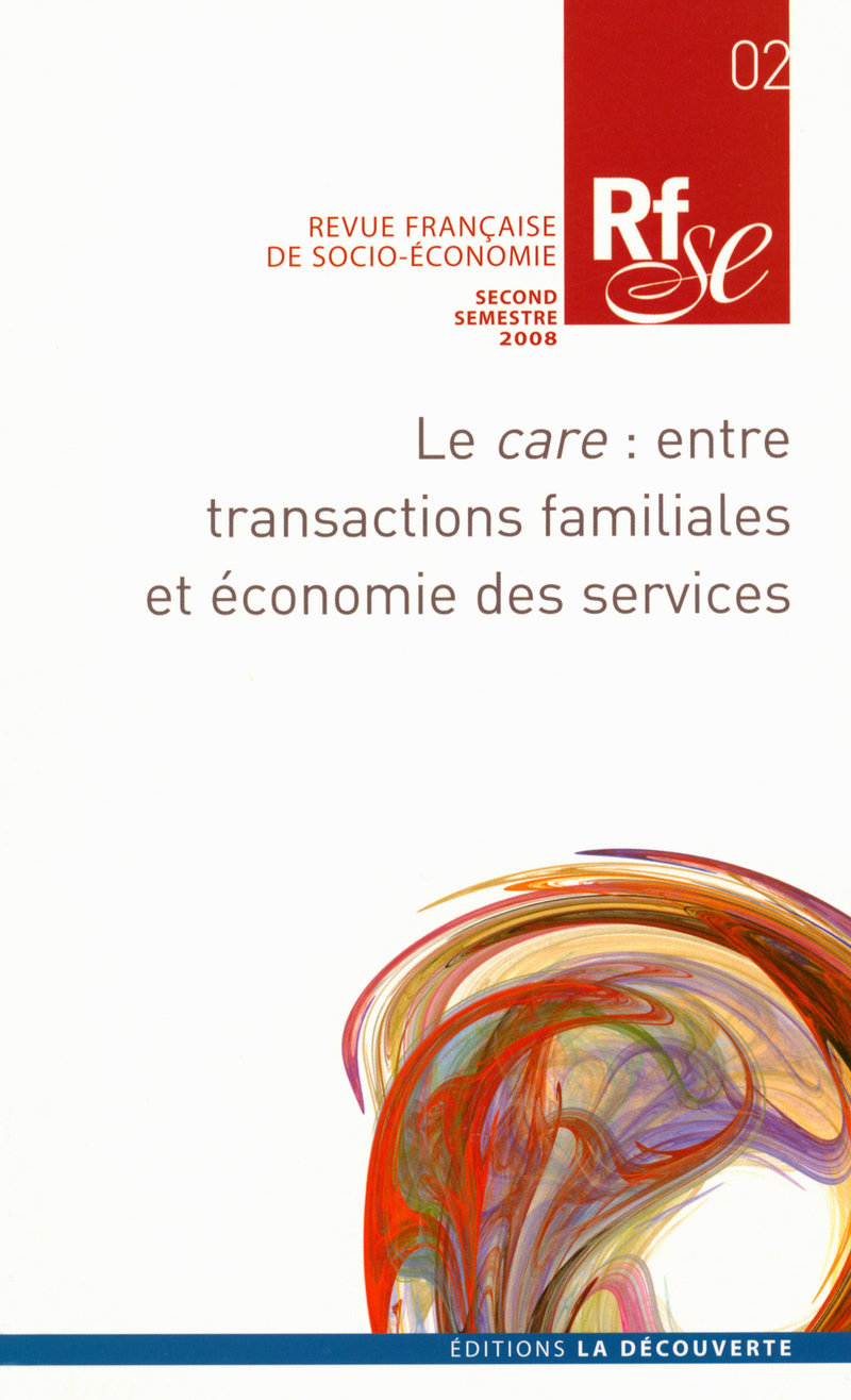 Le care : entre transactions familiales et économie des services