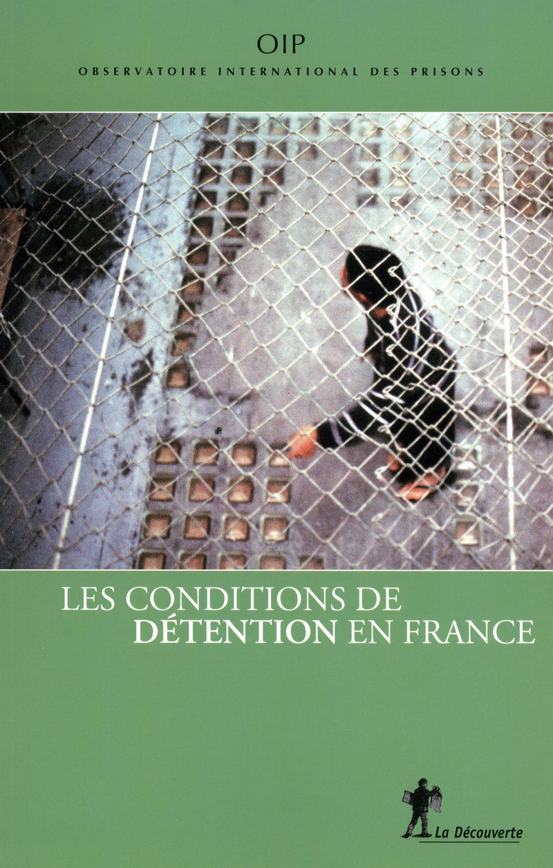 Les conditions de détention en France