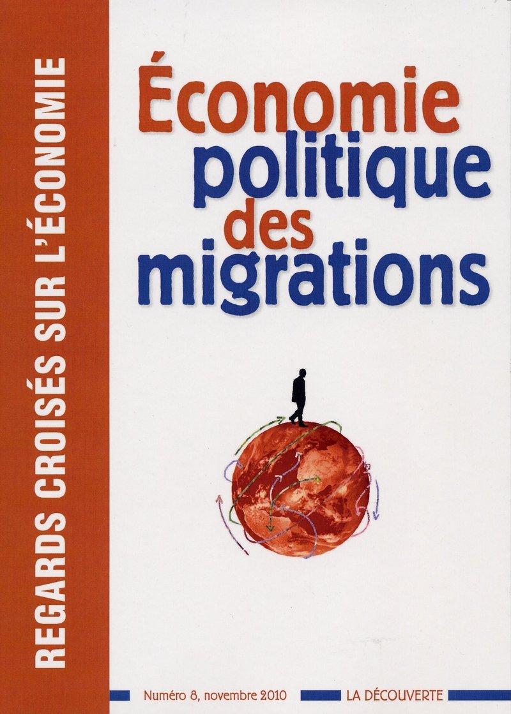 Économie politique des migrations