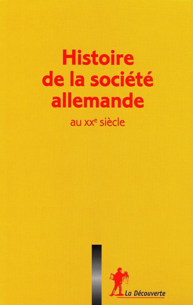 Coffret « Histoire de la société allemande au XXe siècle »