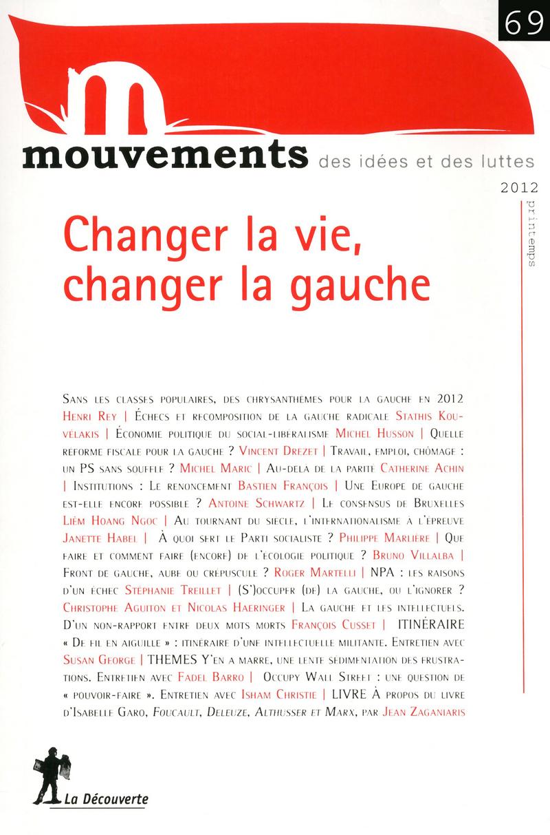 Changer la vie, changer la gauche