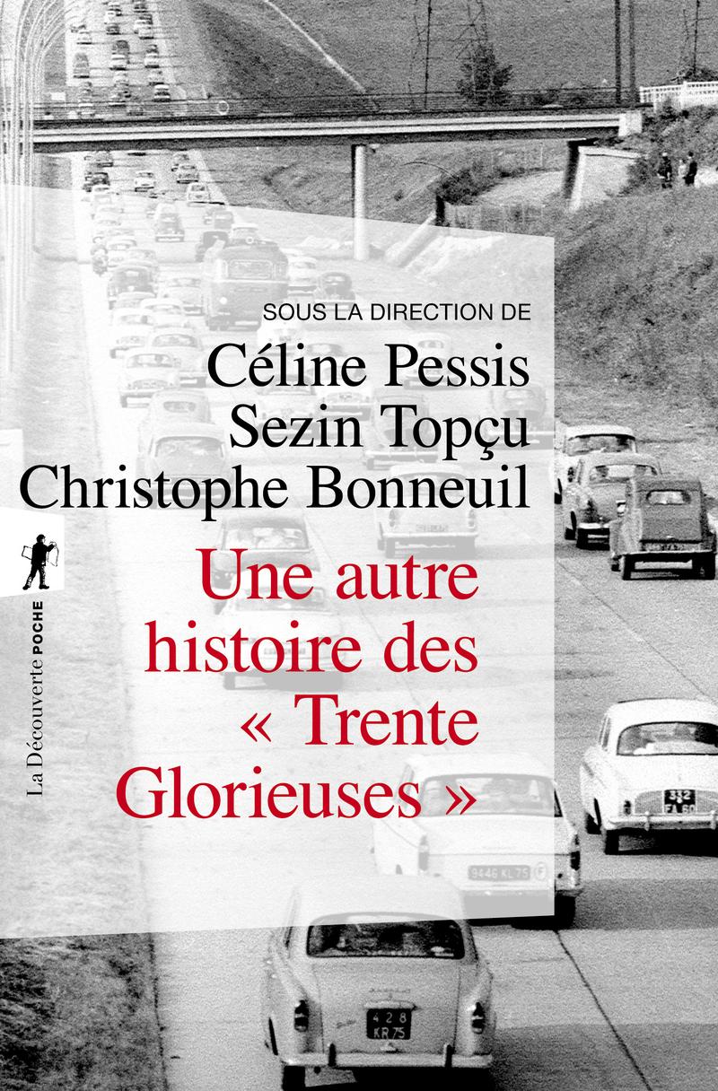 Une autre histoire des « Trente Glorieuses »