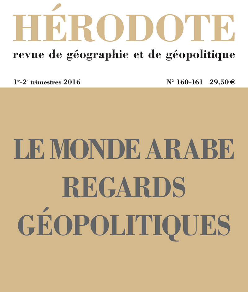 Le monde arabe, regards géopolitiques