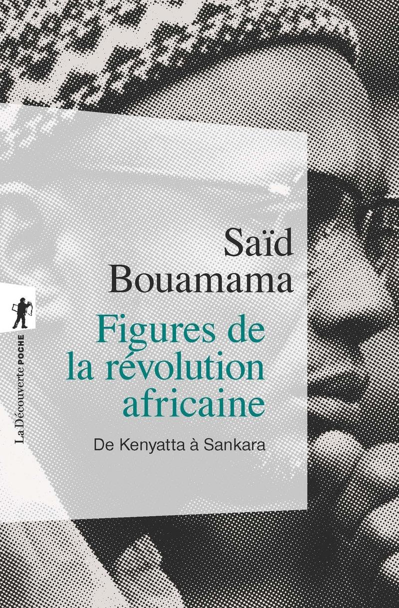 """Résultat de recherche d'images pour """"Saïd Bouamama : « Figures de la révolution africaine »"""""""