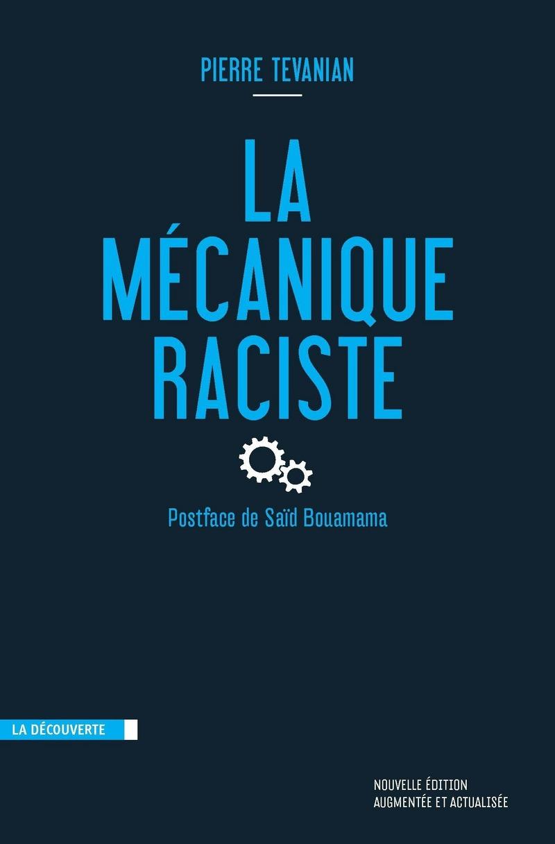 La mécanique raciste