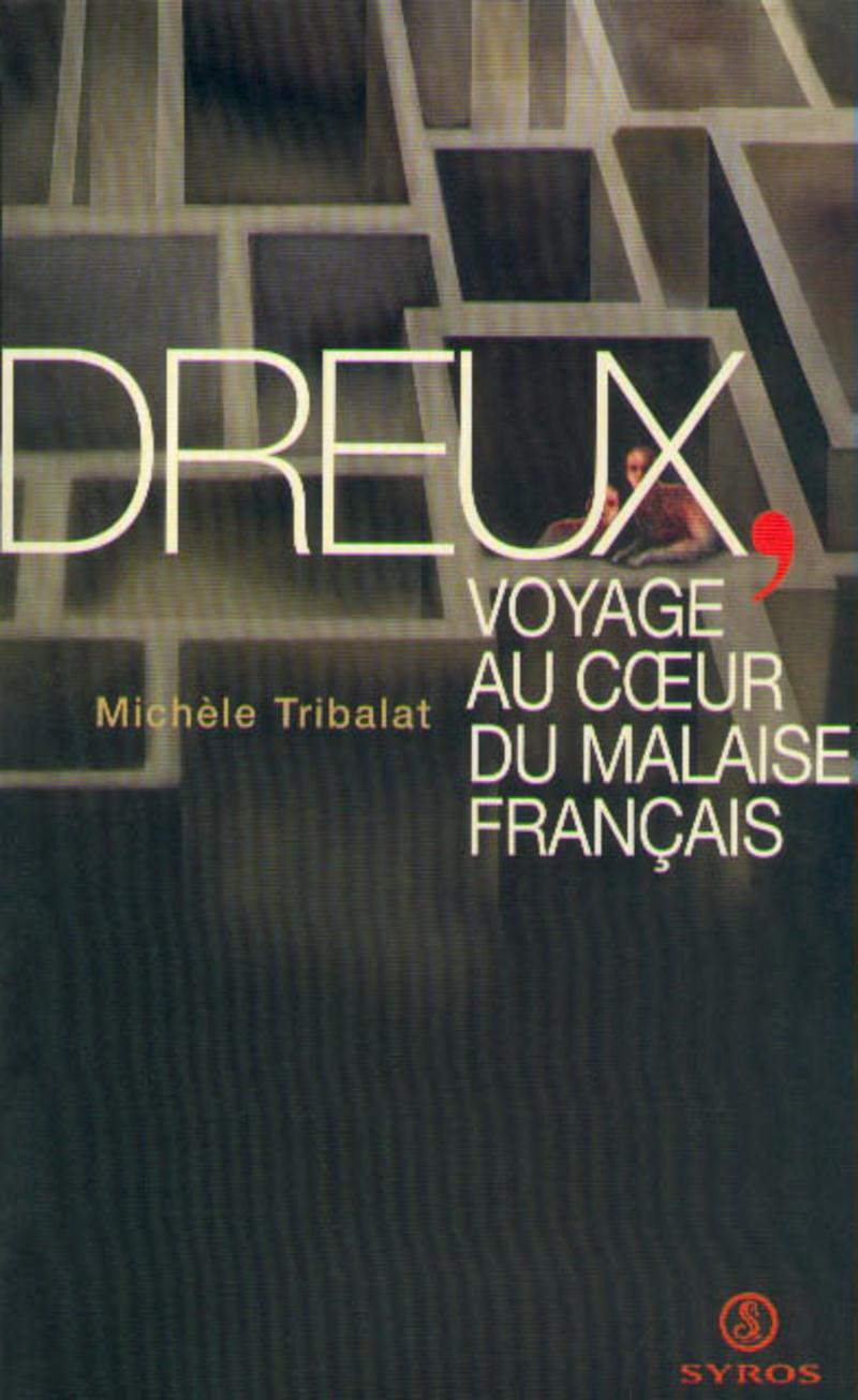 Dreux, voyage au coeur du malaise français