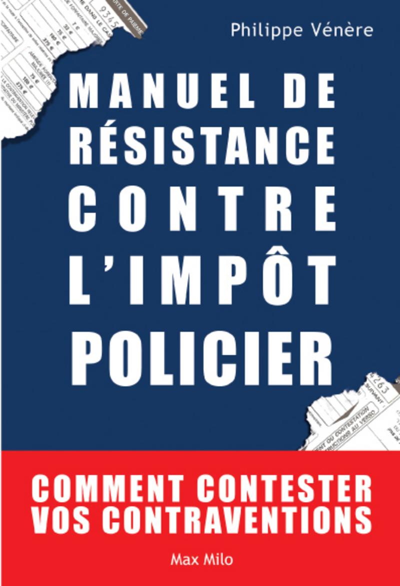 Manuel de résistance contre l'impôt policier (ebook)