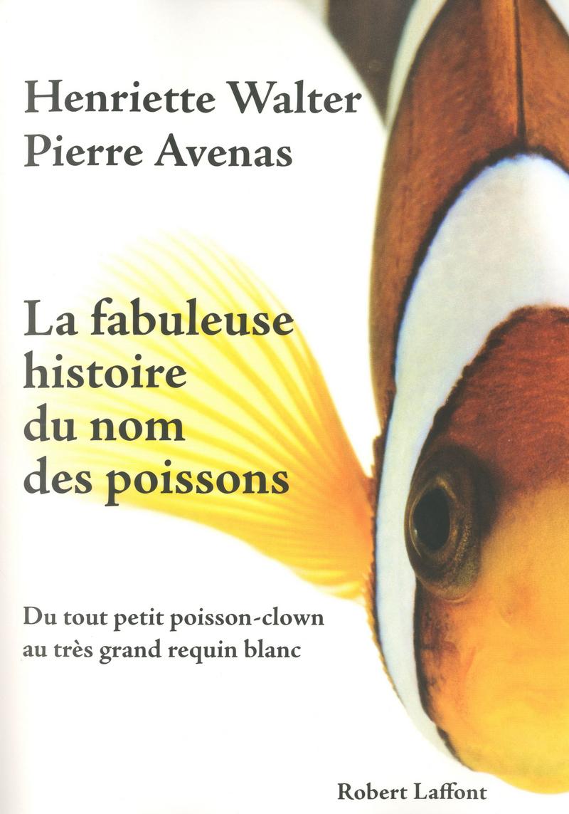 Histoire du nom des poissons dans POISSON 9782221113561