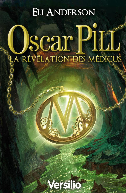 Oscart Pill la révélation des Médicus (ebook)