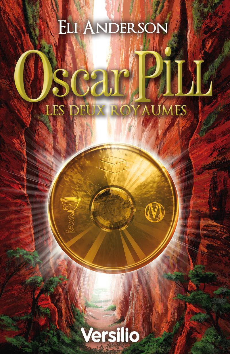 Oscar Pill, les deux royaumes (ebook)