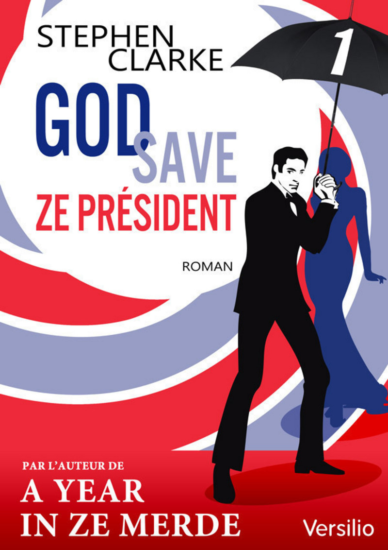 God save ze Président - Episode 1                  (ebook)