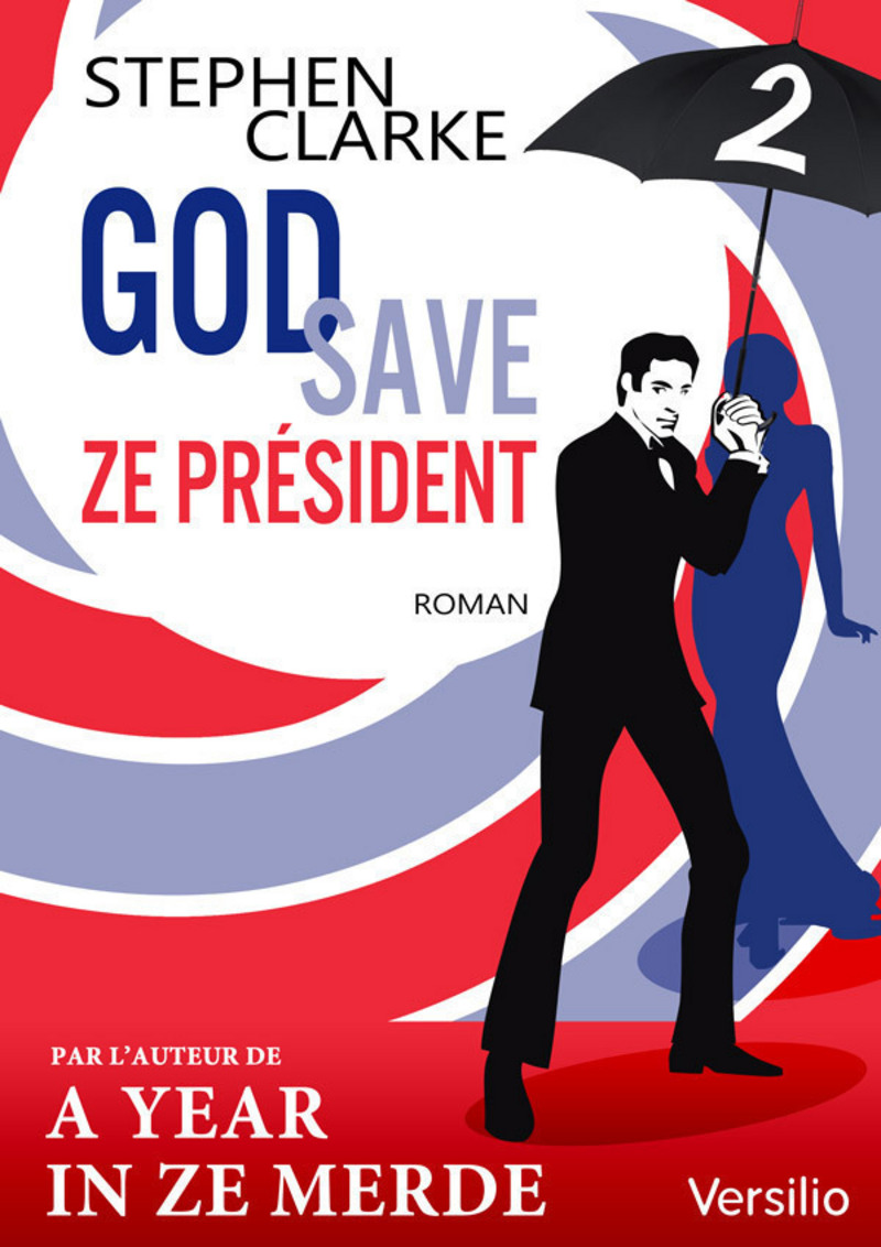 God save ze Président - Episode 2                  (ebook)