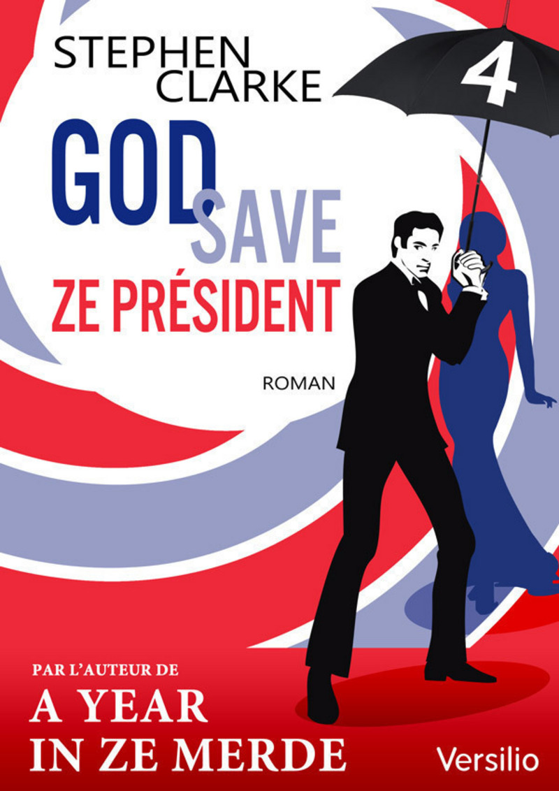 God save ze Président - Episode 4                  (ebook)